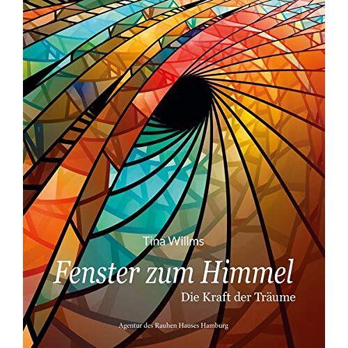 Tina Willms - Fenster zum Himmel: Die Kraft der Träume - Preis vom 16.05.2021 04:43:40 h