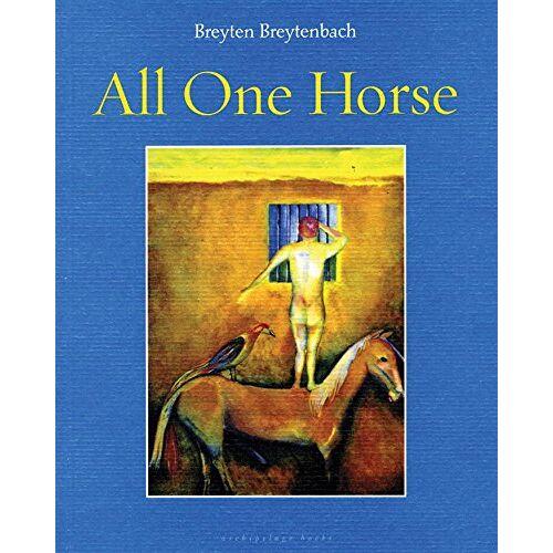 Breyten Breytenbach - All One Horse - Preis vom 08.05.2021 04:52:27 h