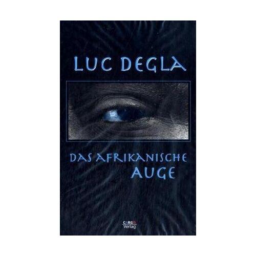 Luc Degla - Das afrikanische Auge - Preis vom 20.01.2021 06:06:08 h