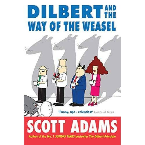 Adams - Dilbert and the Way of the Weasel - Preis vom 27.02.2021 06:04:24 h
