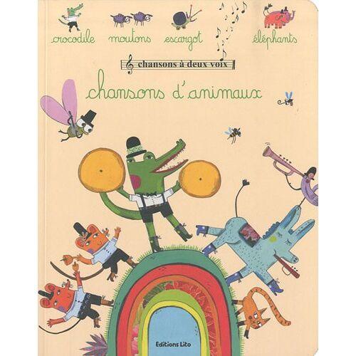 Lito - Chansons à deux voix : Chansons d'animaux - Dès 2 ans - Preis vom 24.01.2021 06:07:55 h