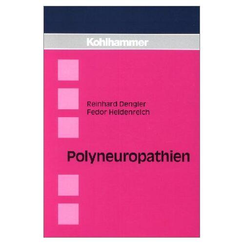 Reinhard Dengler - Polyneuropathien - Preis vom 18.10.2020 04:52:00 h