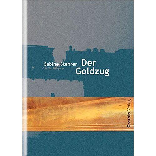 Sabine Stehrer - Der Goldzug - Preis vom 26.02.2021 06:01:53 h