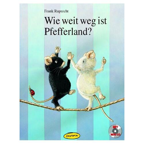 Frank Ruprecht - Wie weit weg ist Pfefferland? - Preis vom 28.02.2021 06:03:40 h