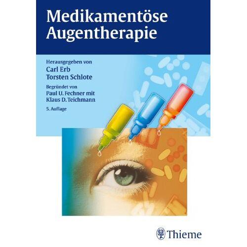 Carl Erb - Medikamentöse Augentherapie - Preis vom 25.02.2021 06:08:03 h