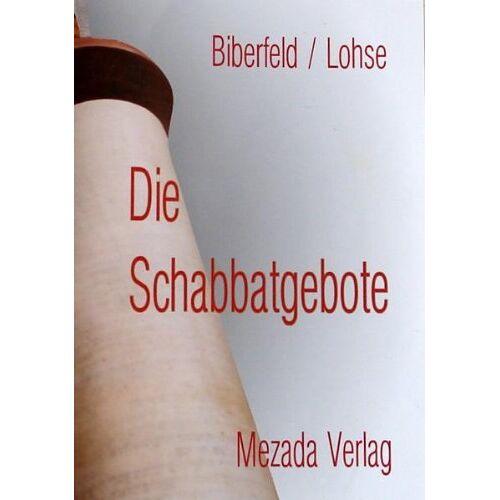 Eduard Biberfeld - Die Schabbatgebote - Preis vom 15.05.2021 04:43:31 h