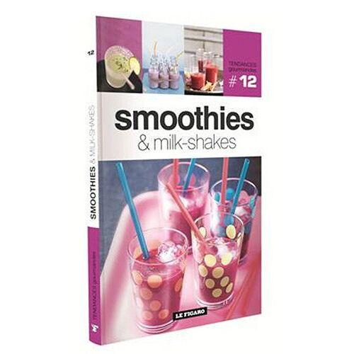 Le Figaro - Smoothies & milk-shakes - Preis vom 08.04.2020 04:59:40 h
