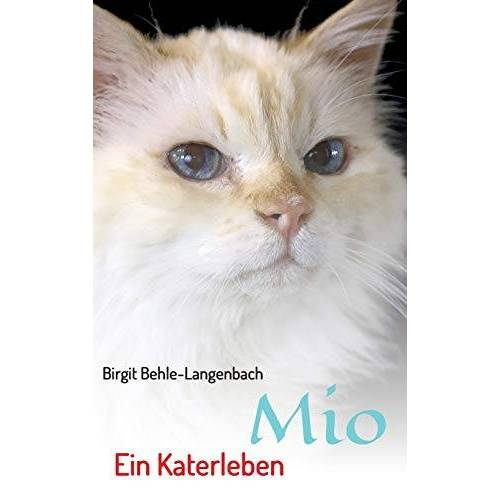 Birgit Behle-Langenbach - Mio: Ein Katerleben - Preis vom 10.05.2021 04:48:42 h