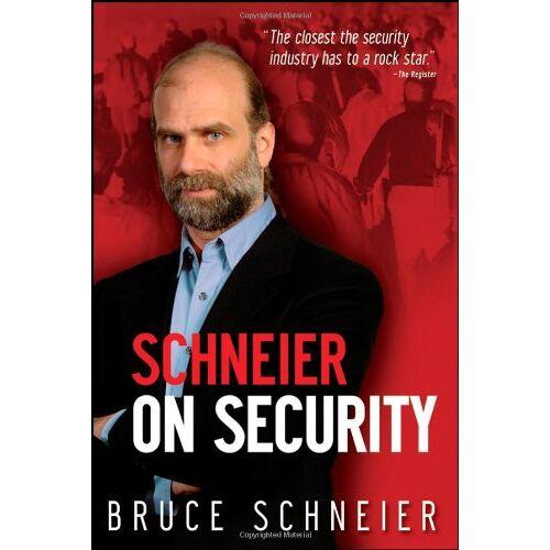 Bruce Schneier - Schneier on Security - Preis vom 14.04.2021 04:53:30 h