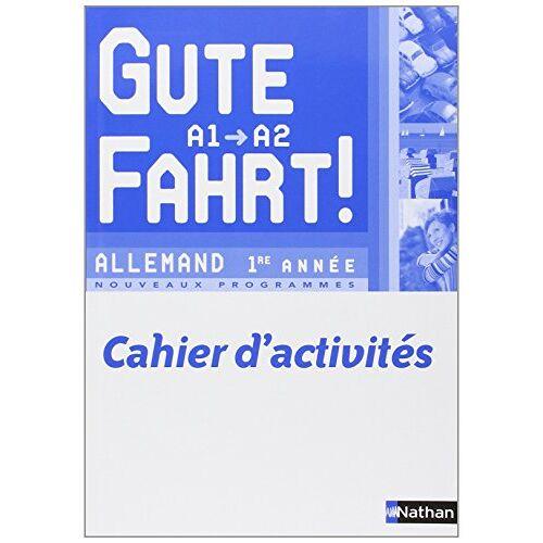 Nils Haldenwang - Allemand 1re année A1/A2 Gute Fahrt ! : Cahier d'activités - Preis vom 27.02.2021 06:04:24 h
