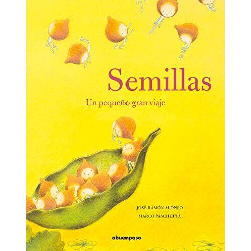 Alonso, José Ramón - Semillas : un pequeño gran viaje - Preis vom 14.04.2021 04:53:30 h