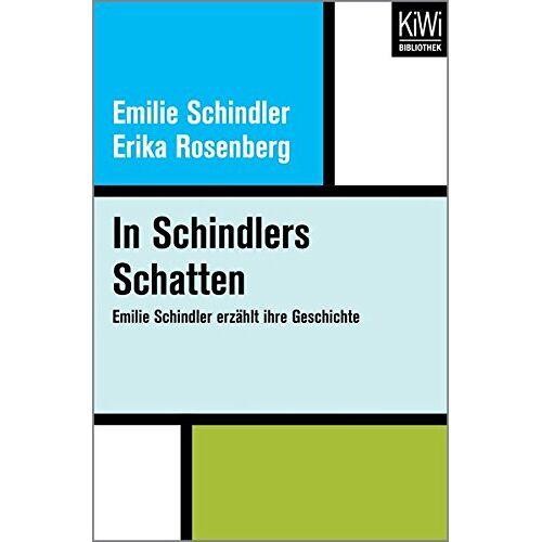 Emilie Schindler - In Schindlers Schatten: Emilie Schindler erzählt ihre Geschichte - Preis vom 27.02.2021 06:04:24 h