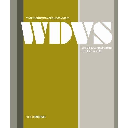 Hild und K - Wärmedämmverbundsystem: Ein Diskussionsbeitrag von Hild und K - Preis vom 21.01.2021 06:07:38 h