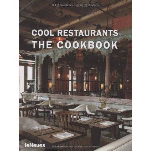 John Smith Jr. - Cool Restaurants: The Cookbook (Cool Restaurants) (Cool Restaurants) (Cool Restaurants) - Preis vom 18.10.2020 04:52:00 h