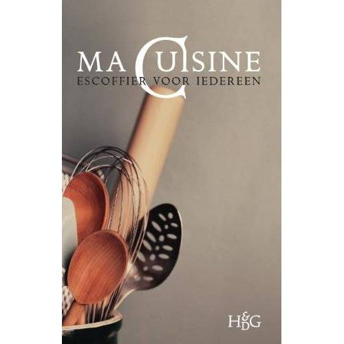 A. Escoffier - Ma cuisine: escoffier voor iedereen - Preis vom 19.01.2021 06:03:31 h