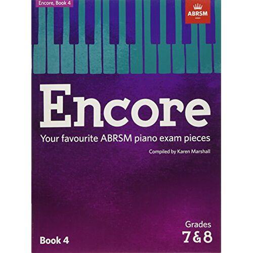 Associated Board of RSM - ABRSM: Encore - Book 4 (Grades 7 & 8) (ABRSM Exam Pieces) - Preis vom 18.10.2020 04:52:00 h