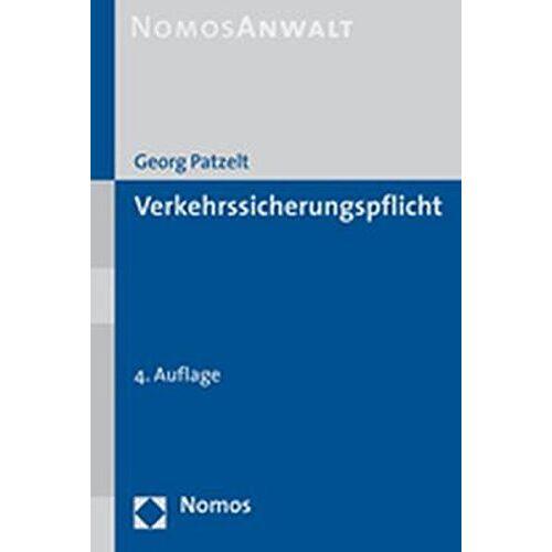 Georg Patzelt - Verkehrssicherungspflicht - Preis vom 25.02.2021 06:08:03 h
