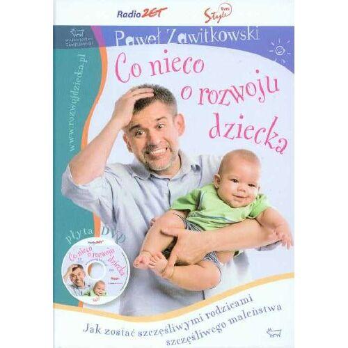 Pawel Zawitkowski - Co nieco o rozwoju dziecka + CD - Preis vom 18.04.2021 04:52:10 h