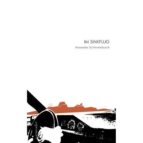 Alexander Schimmelbusch - Im Sinkflug - Preis vom 01.03.2021 06:00:22 h