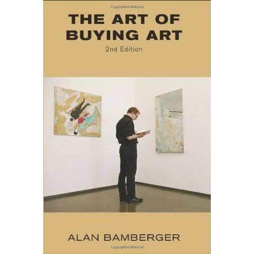 Alan Bamberger - The Art of Buying Art - Preis vom 05.09.2020 04:49:05 h