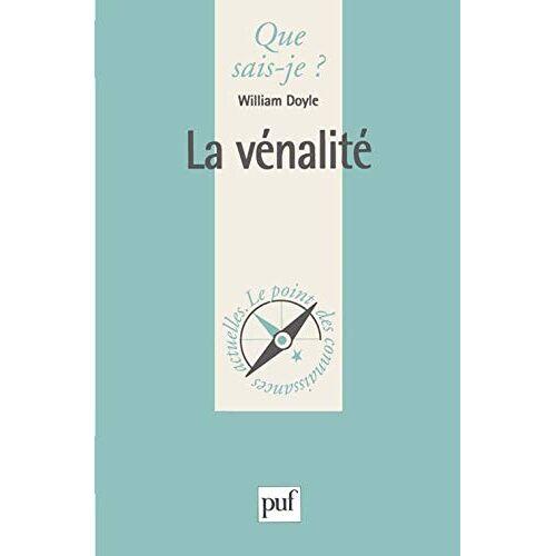William Doyle - La vénalité (Que sais-je?) - Preis vom 20.10.2020 04:55:35 h