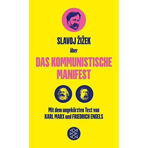 Friedrich Engels - Das Kommunistische Manifest. Die verspätete Aktualität des Kommunistischen Manifests - Preis vom 03.05.2021 04:57:00 h