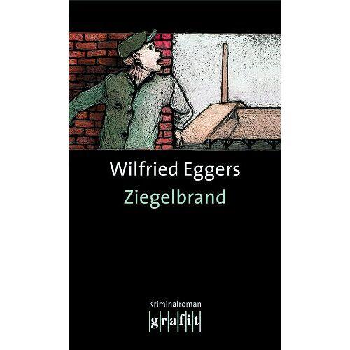 Wilfried Eggers - Ziegelbrand - Preis vom 21.10.2019 05:04:40 h