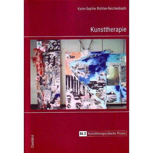 Karin-Sophie Richter-Reichenbach - Kunsttherapie 2: Praxis der Kunsttherapie - Preis vom 11.05.2021 04:49:30 h