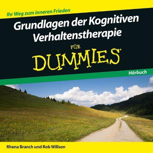 Rob Willson - Grundlagen der Kognitiven Verhaltenstherapie für Dummies Hörbuch - Preis vom 14.05.2021 04:51:20 h