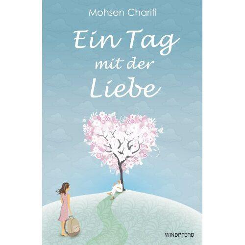 Mohsen Charifi - Ein Tag mit der Liebe - Preis vom 12.05.2021 04:50:50 h