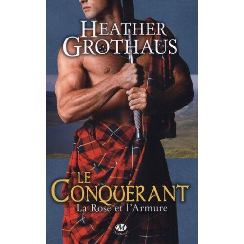 Heather Grothaus - La Rose et l'Armure, Tome 1 : Le conquérant - Preis vom 19.10.2020 04:51:53 h