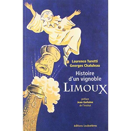 - Limoux : Histoire d'un vignoble - Preis vom 15.04.2021 04:51:42 h