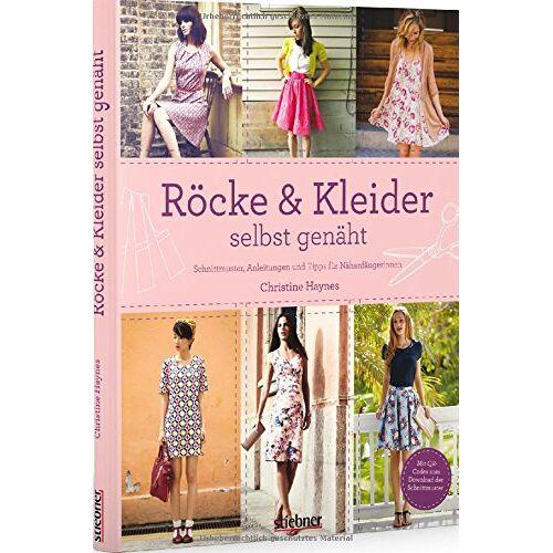 Christine Haynes - Röcke & Kleider selbst genäht: Schnittmuster, Anleitungen und Tipps für Nähanfängerinnen - Preis vom 03.12.2020 05:57:36 h