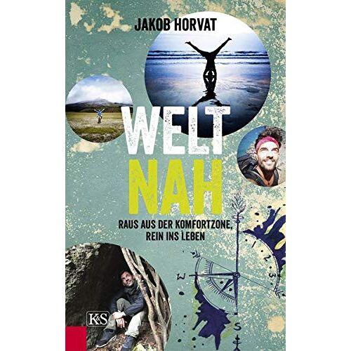 Jakob Horvat - Weltnah: Raus aus der Komfortzone, rein ins Leben - Preis vom 16.05.2021 04:43:40 h