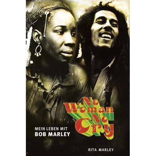 Rita Marley - No Woman No Cry. Mein Leben mit Bob Marley - Preis vom 18.10.2020 04:52:00 h
