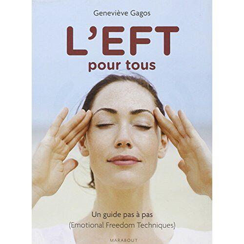 Geneviève Gagos - L'EFT pour tous - Preis vom 20.01.2021 06:06:08 h