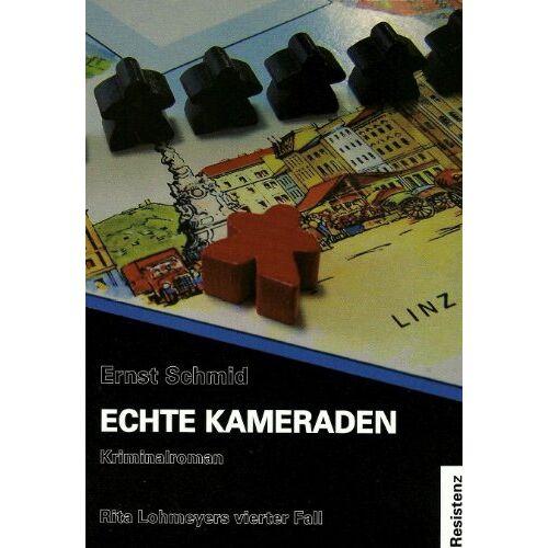 Ernst Schmid - Echte Kameraden - Preis vom 01.03.2021 06:00:22 h
