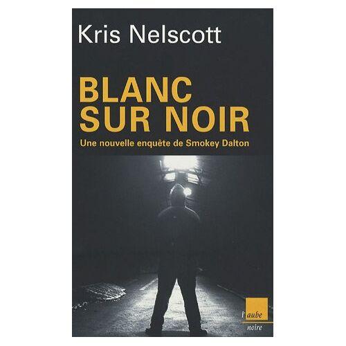 Kris Nelscott - Blanc sur noir - Preis vom 20.10.2020 04:55:35 h