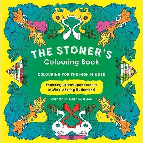 - The Stoner's Colouring Book: Colouring for the High Minded - Preis vom 24.02.2021 06:00:20 h