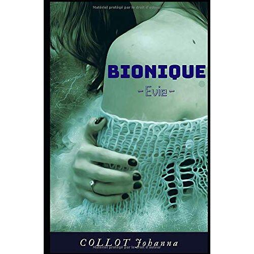 Johanna COLLOT - Bionique: Evie - Preis vom 10.05.2021 04:48:42 h