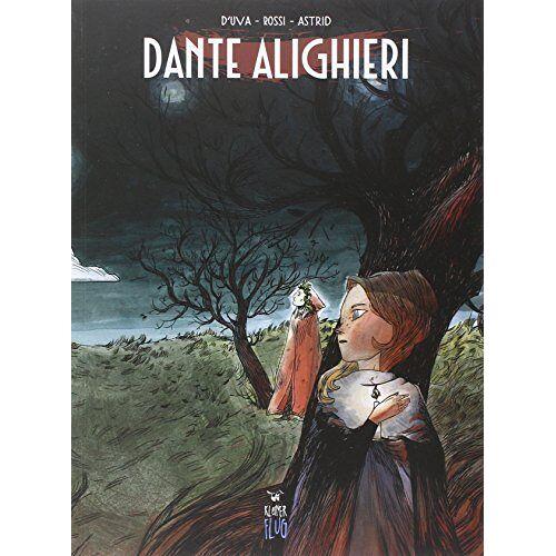 D'Uva. Rossi. Lucchesi. - Dante Alighieri - Preis vom 15.04.2021 04:51:42 h