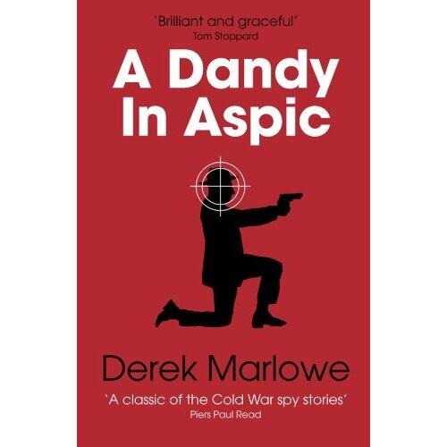 Derek Marlowe - A Dandy in Aspic (The Derek Marlowe Collection, Band 1) - Preis vom 02.12.2020 06:00:01 h