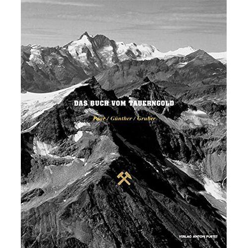 Werner Paar - Das Buch vom Tauerngold - Preis vom 28.02.2021 06:03:40 h