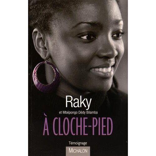 Raky - A cloche-pied - Preis vom 20.10.2020 04:55:35 h