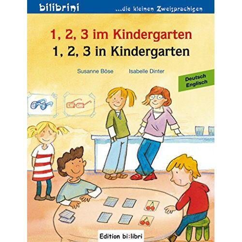 Susanne Böse - 1, 2, 3 im Kindergarten: 1, 2, 3 in Kindergarten / Kinderbuch Deutsch-Englisch - Preis vom 21.10.2020 04:49:09 h