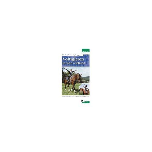 Ulrike Gast - Voltigieren, lernen, lehren: Ein Handbuch für alle Ausbilder sowie Voltigierer, Eltern und Voltigiersportinteressierte - Preis vom 14.05.2021 04:51:20 h