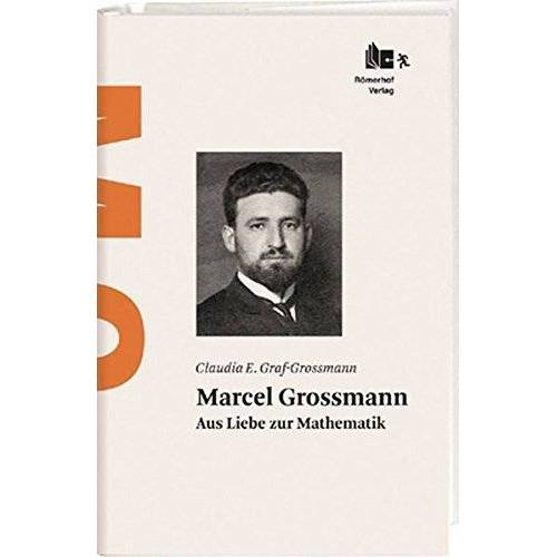 Graf-Grossmann, Claudia E. - Marcel Grossmann: Aus Liebe zur Mathematik - Preis vom 18.10.2020 04:52:00 h