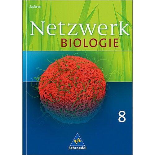 Antje Starke - Netzwerk Biologie - Ausgabe 2004 für Sachsen: Schülerband 8: Ein Lehr- und Arbeitsbuch - Preis vom 24.09.2020 04:47:11 h