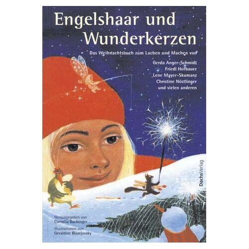 Gerda Anger-Schmidt - Engelshaar und Wunderkerzen - Preis vom 26.03.2020 05:53:05 h