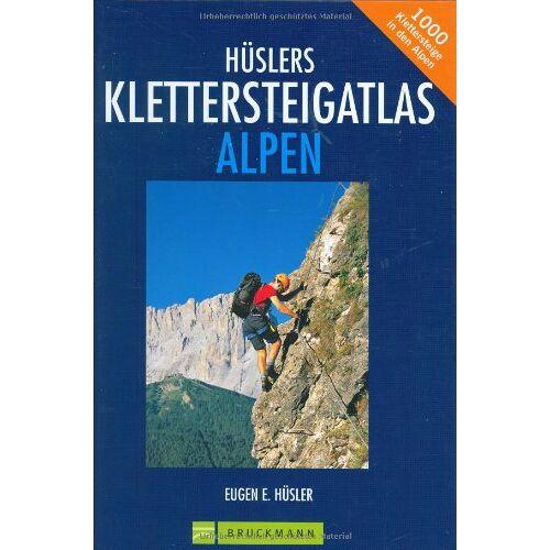 Hüsler, Eugen E. - Hüslers Klettersteigatlas Alpen: Über 1000 Klettersteige in den Alpen - Preis vom 24.02.2021 06:00:20 h